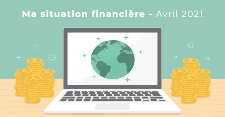 Situation Financiere Avril 2021